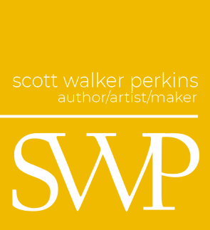 scott walker perkins, author/artist/maker
